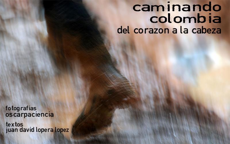 Imágines y Textos de Caminando Colombia